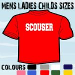 SCOUSER LIVERPOOL FUNNY SLOGAN T-SHIRT ALL SIZES